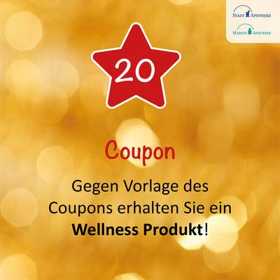 Gegen Vorlage des Coupons erhalten Sie am 20. ein Wellness Produkt*!